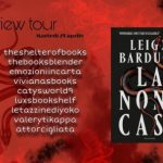 La nona casa – Leigh Bardugo (Review tour)